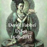 Derek Fabbri New djSet 16/06/2017 only vinyl e Mp3