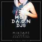 HOTDAMN DJ'S Mixtape Vol.2 'DANCEPUNK' Mixed by CARTER