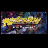 Juanma Dc & Danny Boy & Rafa XL @ Destiny (2001)