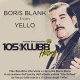 105 InDaKlubb History (Episode 31) The Boris Blank Interview