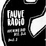 Fauve Radio Opening Day P1 - Romain Fx / JayMe / K-Melo / FuFu