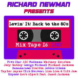Lovin' It! Back to the 80's Mix Tape 16