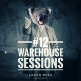 Warehouse Sessions #12: Lazer Mike