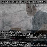 Hardhouse Time @ Worldjs 21/08/2014 PODCAST #03