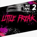 Little Freak Mixtape#2