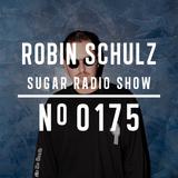 Robin Schulz   Sugar Radio 175