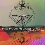Mini Moon Medicine Mixtape
