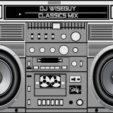 Classics mix Volume 1-Dj Wiseguy