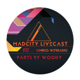 MadCity Livecast 032 part1 - Woody (2016-10-21)