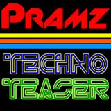 DJ Pramz - Techno Teaser