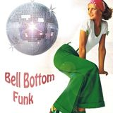 Bell Bottom Funk : Funky Disco House Grooves