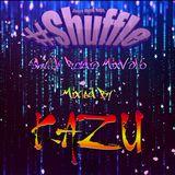 #Shuffle Radio mix vol.006  mixed by KAZU FREE DL