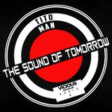 THE SOUND OF TOMORROW 025 2 HORA TITO MAN Live On Vicious Radio
