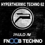 Paulo AV -  Hyperthermic Techno 62