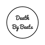 Death By Beats - radio show no.3