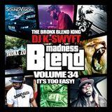 NYC's DJ K-Swyft - Blend Madness Pt. 34 (It's Too Easy) - SVDJs