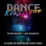 RYAN BAUER - LIVE @ Dance Klassique 9-24-2014