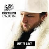 CK Radio Episode 164 - Mister Gray