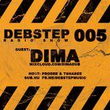 DEBstep radio show level 005 w/ Dima