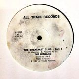 All Trade Records - (Side A) The Breakfast Club Part 1