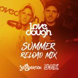 @DJJAX_UK // LoveDough Summer Reload