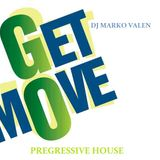DJ MARKO VALEN - PREGRESSIVE HOUSE - GET MOVE - BACK TO BACK RADIO