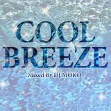 COOL BREEZE  -DJ MOKO MIXXX-