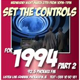 Set The Controls...for 1994! Part 2 (27/03/13)