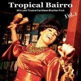 Tropical Bairro - Vol. 1