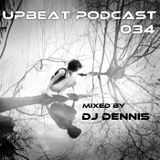 UpBeat 034 Mixed by DJ Dennis (March Chart)