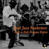 Soul Jazz Funksters - Rub-a-Dub Reggae Stylee