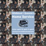 Wildblood & Queenie's Home Service 290717 RadioReverb