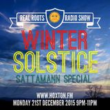 Real Roots Radio with Sattamann WINTER SOLSTICE SPECIAL