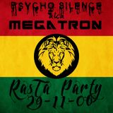Psycho Silence (ex-MegaTron) - Rasta Party