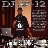 DJ SP-12 is in the BUILDING!!!!!!!!!!!! (2009 MixTape Prt. 1)