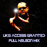 UKG Access Granted (Full Nelson Mix)