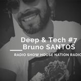 Deep & Tech #7 HNR by Bruno Santos