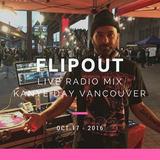 FLIPOUT LIVE RADIO MIX - KANYE DAY - VANCOUVER - OCT 17, 2016