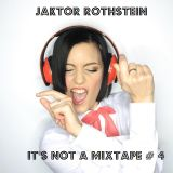 It's not a Mixtape # 4