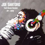 Joe Santoro - Tech House Session - #1(2018)