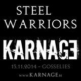 Steel Warriors -> KARNAGE - 15.11.2014