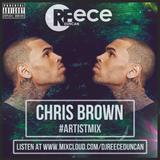 @DJReeceDuncan - CHRIS BROWN #ArtistMix