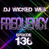 Dj Wicked Wes - Frequency 136