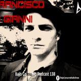 Francisco Di Gianni - Bajo Consumo Podcast 138