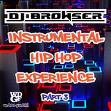 Instrumental Hip Hop Experience part 3 (Mixtape)