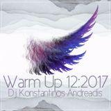 Warm up 12:2017 DJ Konstantinos Andreadis
