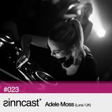 sinncast* #023 - Adele Moss (Luna / UK)