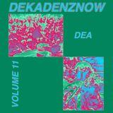 DEKADENZNOW VOLUME 11 by DEA