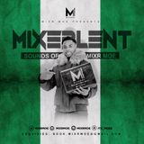 Sounds Of Afrobeats (Nigeria 58th Independence Edition) #Mixrlent