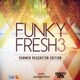 Dj Lr & Dj SteezyBox - Funky Fresh 3 - Summer Reggaeton edition